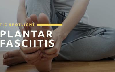 TIC Spotlight: Plantar Fasciitis
