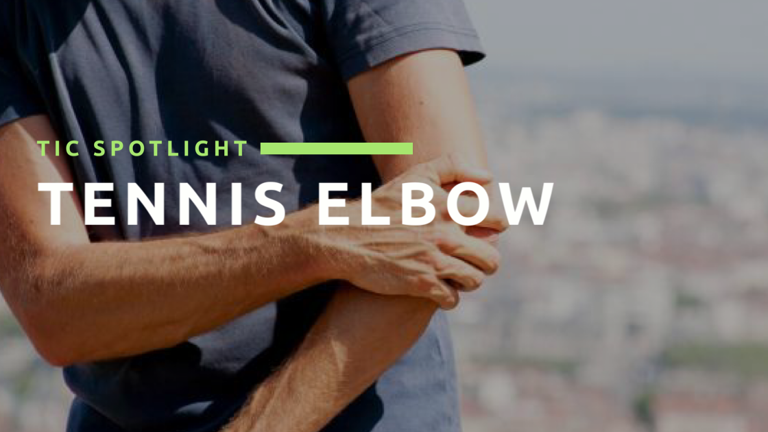 TIC Spotlight: Tennis Elbow